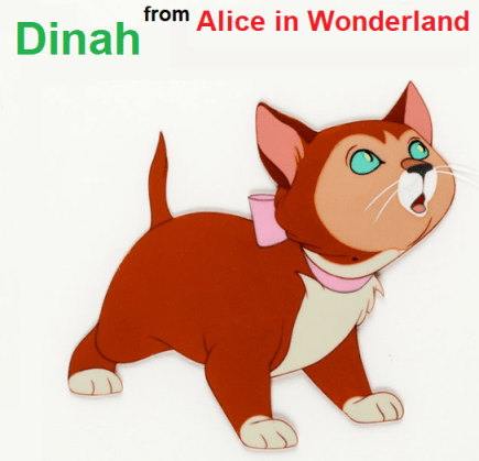 Dinah from Alice in Wonderland