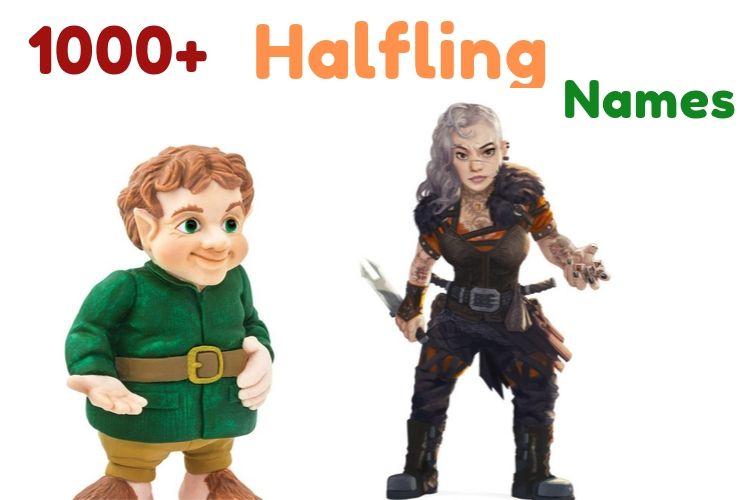 Halfling Names: 1000+ Names For Your Favorite Fantasy Character